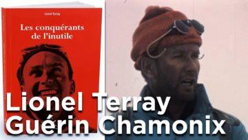[Alpinisme] Qui était Lionel Terray ?
